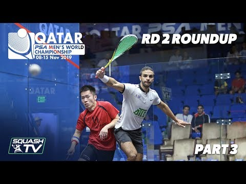 Squash: PSA Men's World Champs 2019-20 - Rd 2 Roundup [Pt.3]