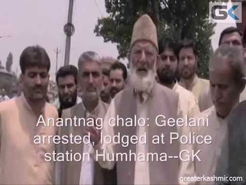 Geelani arrested, lodged at Police station Humhama