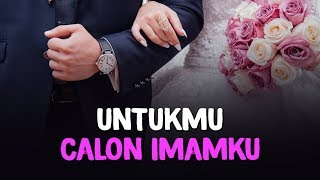 download lagu download musik download mp3 [Cinta Positif Part 2] Untukmu Calon Imamku - Meyda Sefira Feat Lutfiah Hayati