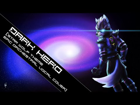 Dark Hero ft. Meg [Star Wolf Epic Vocal Cover w/ Lyrics FREE DL]