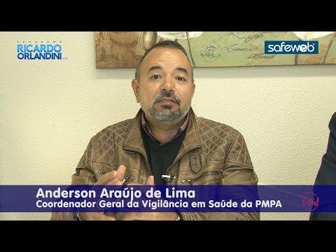 Ricardo Orlandini entrevista Anderson Araújo de Lima, Coordenador Geral da Vigilância em Saúde da Prefeitura Municipal de Porto Alegre.