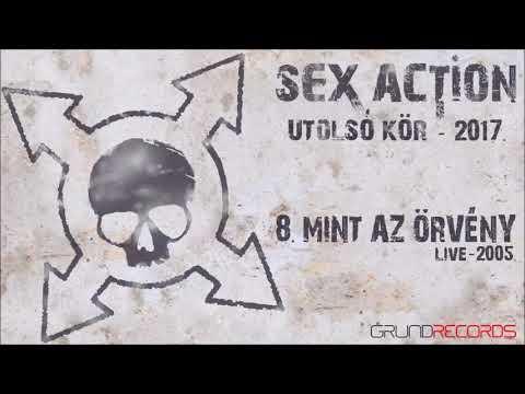 Sex Action: Mint az örvény (Utolsó kör - 2017) - dalszöveggel