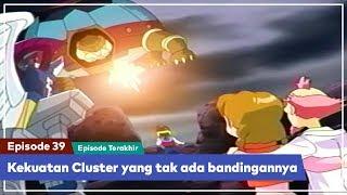 Daigunder - Episode 39 (BAHASA INDONESIA) : Kekuatan Cluster yang tak ada bandingannya!