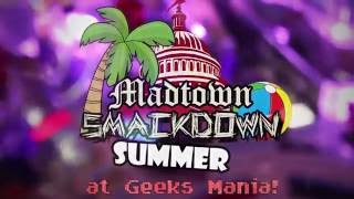Madtown Smackdown Summer Hype Video