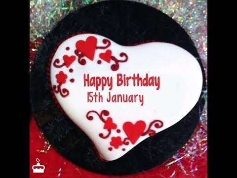 Happy birthday quotes - Happy Birthday Status 15 January 2019 Birthday WhatsApp status wishes Greetings Quotes Song
