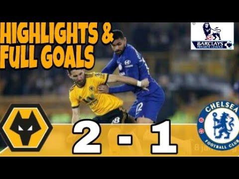 Wolves vs Chelsea 2-1 Highlights Full goals (5-12-2018)