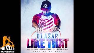 DJ ASAP ft. Sage The Gemini, Baeza, Symba, TKR, Milla - Like That [Prod. DJ ASAP] [Thizzler.com]