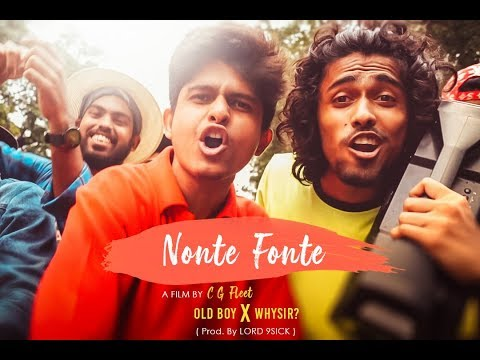 Nonte Fonte | Bangla Rap | Official Music Video | Oldboy x WhySir (Prod. by Lord 9Sick)