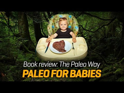 The Paleo Way book review – Paleo diet for babies