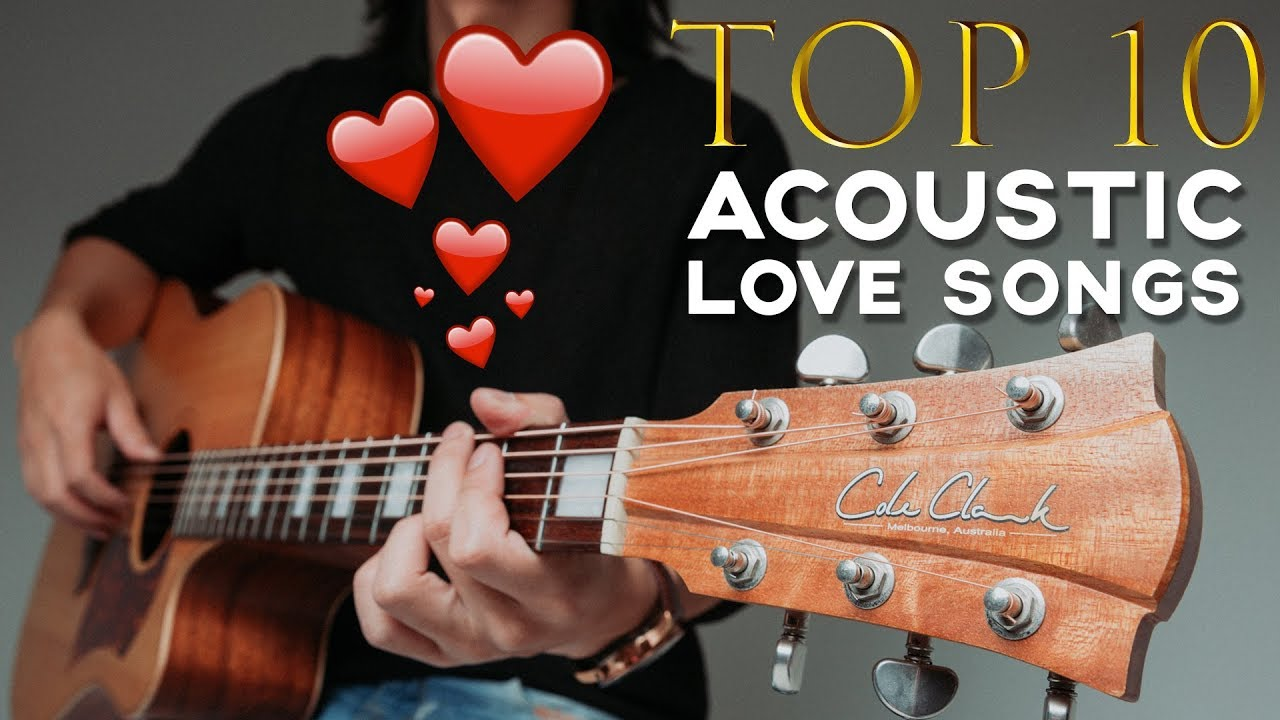 10 BEST LOVE SONGS TO PLAY ON ACOUSTIC GUITAR 🎸 ❤️ – GuitarZero2Hero
