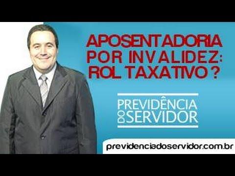 Aposentadoria por Invalidez: Rol Taxativo?