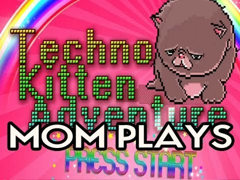 My Mom Plays Techno Kitten Adventure Video