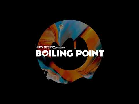Low Steppa Presents Boiling Point Show 02