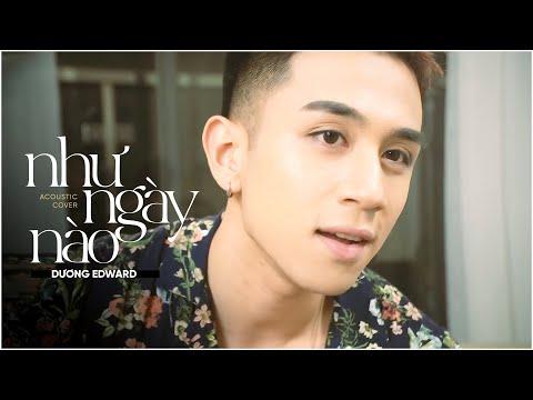 Như Ngày Nào Acoustic Cover - Edward Dương Nguyễn - Thời lượng: 5 phút, 27 giây.