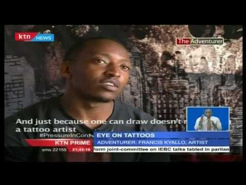 The Adventurer: Focus on Francis Kyalo a Tattoo Artist with over 5 years in the business