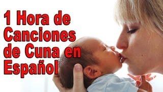 ✫ 1 Hora de Canciones de Cuna del Mundo en Español ✫ Lullabies Para Dormir y relajar ♫♫♫ #