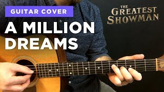 Video 🎸 A Million Dreams • guitar cover w/ chords & intro tab (Greatest Showman) MP3, 3GP, MP4, WEBM, AVI, FLV Juni 2018