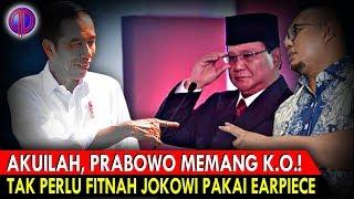Video Akuilah, Prabowo Memang K.O.! Tak Perlu Fitn4h Jokowi Pakai Earpiece!! MP3, 3GP, MP4, WEBM, AVI, FLV Februari 2019
