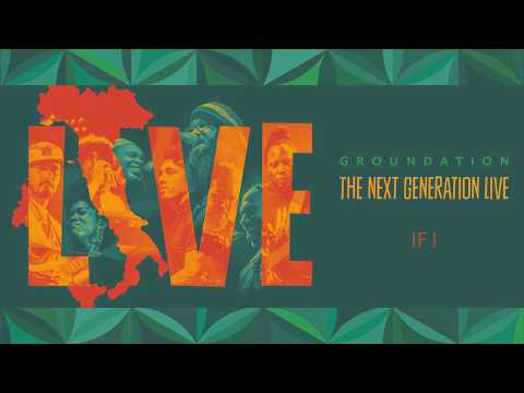 ????️ Groundation - If I (Live) [Official Audio]
