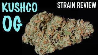 Strain Review Saturday Ep. 9: Kush Company OG by The Cannabis Connoisseur Connection 420