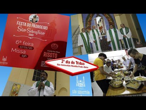 HOMILIA 2º dia do Tríduo Festa Padroeiro São Sebastião Dia 17 01 2020  Pe Carlos Alberto Rodrigues scj Pe Beto