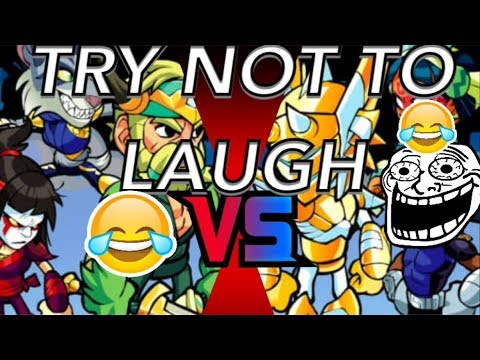 IF YOU LAUGH YOU LOSE! | BRAWLHALLA FUNNY MOMENTS