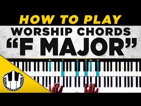 "How To Play ""F MAJOR WORSHIP CHORDS "" 