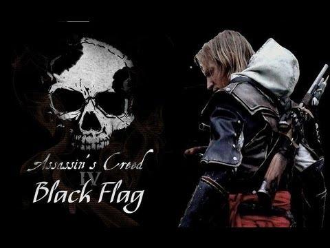 Assassin's Creed 4 Black Flag - Hoist The Colours [FAN MADE]