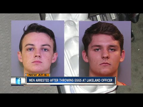 Two men arrested in Lakeland for pelting eggs at a police lieutenant