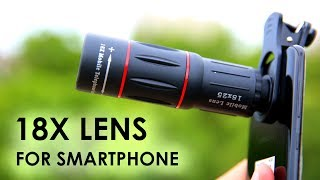 Massive 18x Lens for Your Smartphone