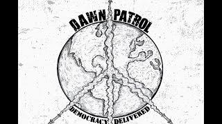 Nonton Dawn Patrol Democracy Delivered 2015 Full Album  Film Subtitle Indonesia Streaming Movie Download
