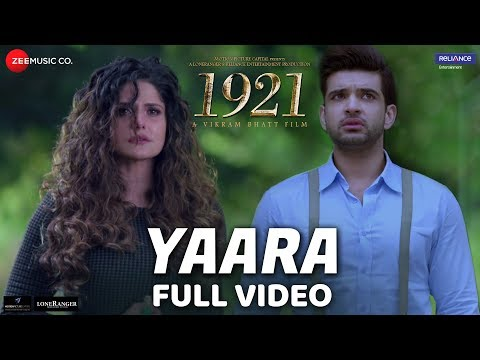 Video Yaara - Full Video | 1921 | Zareen Khan & Karan Kundrra | Arnab Dutta | Harish Sagane | Vikram Bhatt download in MP3, 3GP, MP4, WEBM, AVI, FLV January 2017