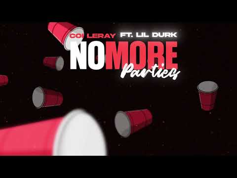 Coi Leray ft. Lil Durk - No More Parties (Prod. Maaly Raw) [Official Audio]