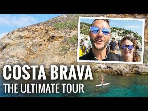 COSTA BRAVA: The Ultimate Tour