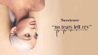 Video Ariana Grande - No Tears Left To Cry (Official Audio) MP3, 3GP, MP4, WEBM, AVI, FLV Juni 2018