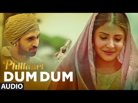 DUM DUM (Full Audio) | Phillauri | Anushka, Diljit