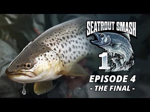 Sea Trout Smash Season 1 - Episode 4