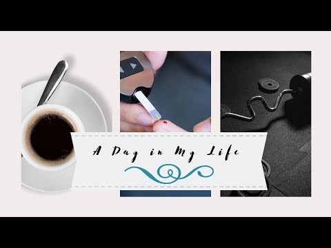 A Day In My Life - Type 1 Diabetes Vlog