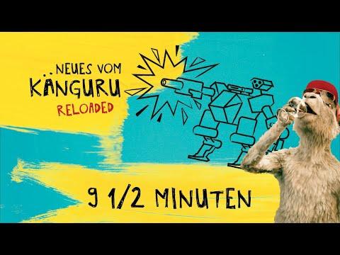 9 1/2 Minuten   Neues vom Känguru reloaded mit Marc-Uwe Kling