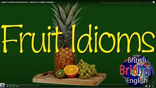 Fruit Idioms, Learn English Idioms