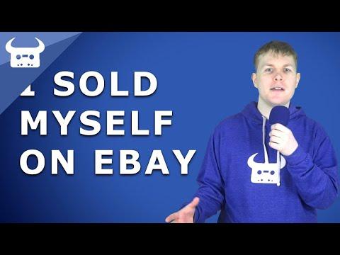 I sold myself on eBay.