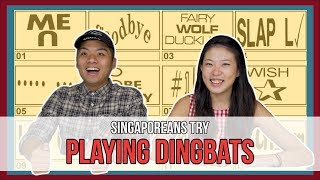 Video Singaporeans Try: Dingbats MP3, 3GP, MP4, WEBM, AVI, FLV Oktober 2018