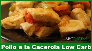 Dieta low carb - POLLO A LA CACEROLA LOW CARB SUPER FÁCIL