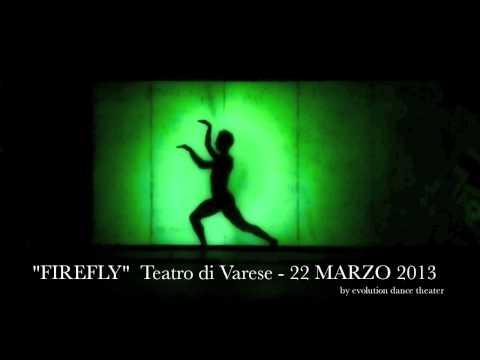 FIREFLY – TEATRO DI VARESE 22 MARZO 2013 ORE 21.00