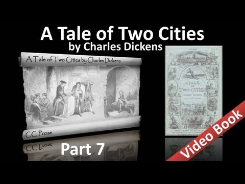Part 7 - A Tale of Two Cities Audiobook by Charles Dickens (Book 03, Chs 08-11) (видео)