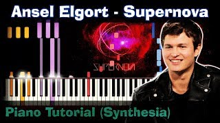 Ansel Elgort - Supernova |Piano Tutorial | Synthesia| How to play | notes | Instrumental + karaoke