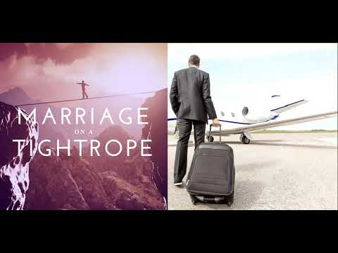 Marriage on a Tightrope: 066: My Missionary is Coming Home! (w/Glen & Karin Brown)