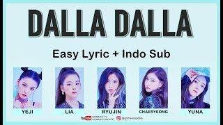 Video Easy Lyric ITZY - DALLA DALLA by GOMAWO [Indo Sub] MP3, 3GP, MP4, WEBM, AVI, FLV Februari 2019
