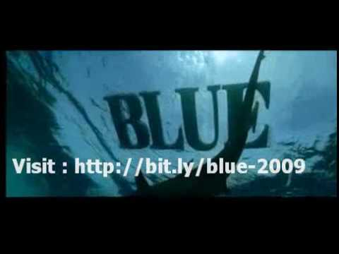 Blue (2009 Film) - Bollywood Film The film Blue starring Akshay Kumar, Lara Dutta, Sanjay Dutt, Zayed Khan and Kylie Minogue is the most expensive film to hit cinemas this year...
