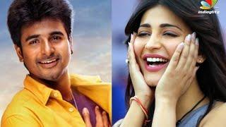 SivaKarthikeyan To Romance Shruti Hassan Kollywood News 26/11/2015 Tamil Cinema Online